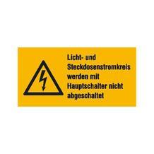 Warn-Kombischild - Licht- und Steckdosenstromkreis werden mit Hauptschalter nicht abgeschaltet