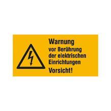 Warn-Kombischild - Warnung vor Berührung der elektrischen Einrichtungen - Vorsicht!
