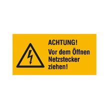 Warn-Kombischild - Achtung! Vor dem Öffnen Netzstecker ziehen!