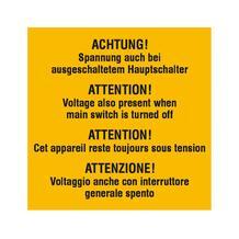 Warn-Zusatzschild - Achtung! Spannung auch bei ausgeschaltetem Hauptschalter - Mehrsprachig