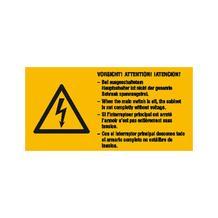 Warn-Kombischild - Vorsicht! Bei ausgeschaltetem Hauptschalter ist nicht ... Mehrsprachig