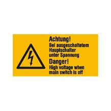 Warn-Kombischild - Achtung! Bei ausgeschaltetem Hauptschalter unter Spannung - Mehrsprachig
