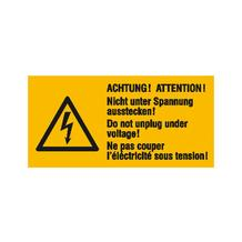 Warn-Kombischild - Achtung! Nicht unter Spannung ausstecken! - Mehrsprachig