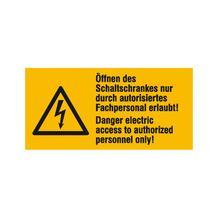 Warn-Kombischild - Öffnen des Schaltschrankes nur durch autorisiertes Fachpersonal erlaubt! - Mehrsprachig
