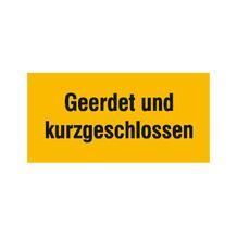 Warn-Zusatzschild - Geerdet und kurzgeschlossen