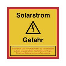 Hinweisschild Solarstrom - Achtung Gefahr
