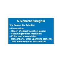 Hinweisschild - Elektrotechnik - 5 Sicherheitsregeln
