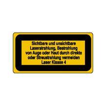 Warn-Zusatzschild - Laserkennzeichnung - Sichtbare und unsichtbare Laserstrahlung ... Laser Klasse 4