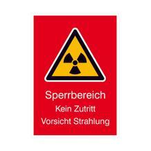 Warn-Kombischild - Strahlenschutz - Sperrbereich Kein Zutritt Vorsicht Strahlung