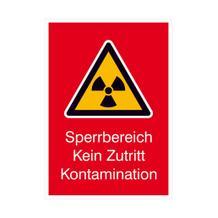 Warn-Kombischild - Strahlenschutz - Sperrbereich Kein Zutritt Kontamination
