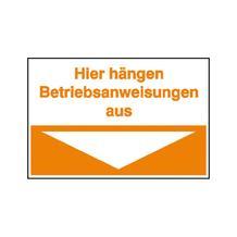 Hinweisschild für Betriebsanweisungen - Hier hängen Betriebsanweisungen aus