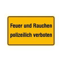 Hinweisschild - Betriebskennzeichnung - Feuer und Rauchen polizeilich verboten