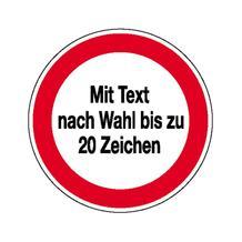 Hinweisschild - Betriebskennzeichnung - Verbotszeichen mit max. 20 Zeichen Text nach Wahl