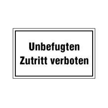 Hinweisschild - Betriebskennzeichnung - Unbefugten Zutritt verboten