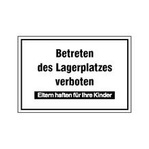 Hinweisschild - Betriebskennzeichnung - Betreten des Lagerplatzes verboten ...