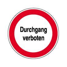 Verbotsschild - Durchgang verboten
