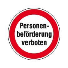 Hinweisschild - Betriebskennzeichnung - Verbotsschild: Personenbeförderung verboten
