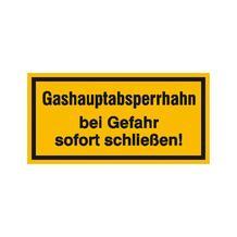 Hinweisschild - Betriebskennzeichnung - Gashauptabsperrhahn bei Gefahr sofort schließen!