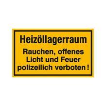 Hinweisschild - Betriebskennzeichnung - Heizöllagerraum Rauchen, offenes Licht und Feuer ...