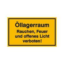 Hinweisschild - Betriebskennzeichnung - Öllagerraum Rauchen, Feuer und offenes Licht ...