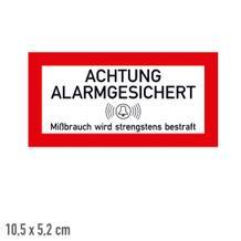 Hinweisschild für Schutzschränke - Achtung Alarmgesichert