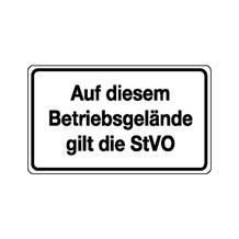 Verkehrsschild - Betriebskennzeichnung - Auf diesem Betriebsgelände gilt die StVO
