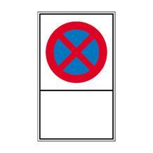Haltverbot-Kombischild - Symbol: Absolutes Haltverbot - mit Freifläche zur Selbstbeschriftung