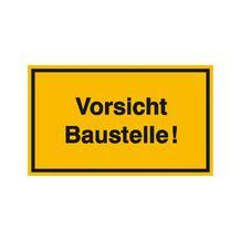 Hinweisschild zur Baustellenkennzeichnung - Text: Vorsicht Baustelle!