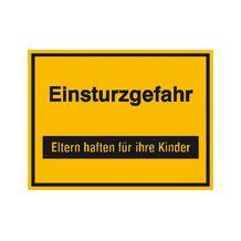 Hinweisschild zur Baustellenkennzeichnung - Text: Einsturzgefahr ...