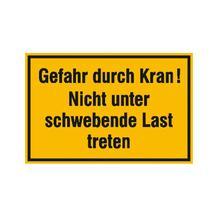 Hinweisschild zur Baustellenkennzeichnung - Text: Gefahr durch Kran! ...