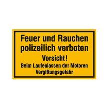 Hinweisschild für Tankanlagen und Garagen - Text: Feuer und Rauchen polizeilich ...