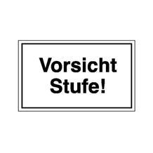 Hinweisschild - Betriebskennzeichnung - Text: Vorsicht Stufe!