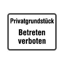 Hinweisschild zur Grundbesitzkennzeichnung - Privatgrundstück - Betreten verboten