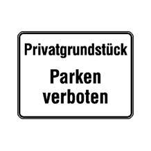 Hinweisschild zur Grundbesitzkennzeichnung - Privatgrundstück - Parken verboten