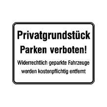 Hinweisschild zur Grundbesitzkennzeichnung - Privatgrundstück - Parken verboten! + Zusatztext