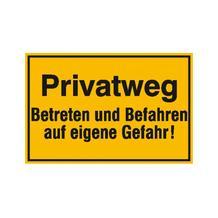 Hinweisschild zur Grundbesitzkennzeichnung - Privatweg - Betreten und Befahren ...