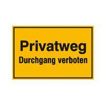 Hinweisschild zur Grundbesitzkennzeichnung - Privatweg - Durchgang verboten
