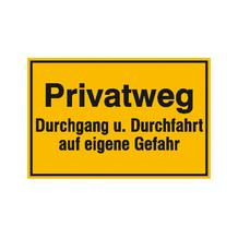 Hinweisschild zur Grundbesitzkennzeichnung - Privatweg - Durchgang u. Durchfahrt ...