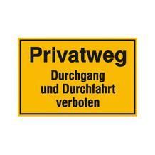 Hinweisschild zur Grundbesitzkennzeichnung - Privatweg - Durchgang und Durchfahrt verboten