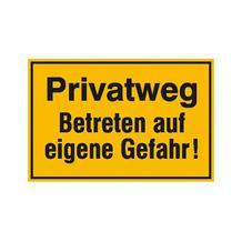 Hinweisschild zur Grundbesitzkennzeichnung - Privatweg - Betreten auf eigene Gefahr!