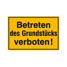 Hinweisschild zur Grundbesitzkennzeichnung - Betreten des Grundstücks verboten!