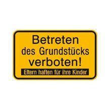 Hinweisschild zur Grundbesitzkennzeichnung - Betreten des Grundstücks verboten! ...