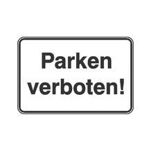 Parkplatzkennzeichnung / Hinweisschild - Parken verboten!