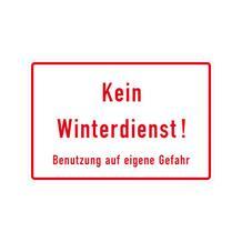 Hinweisschild für Grundbesitz - Kein Winterdienst! Benutzung auf eigene Gefahr