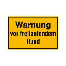 Hinweisschild - Grundbesitz - Warnung vor freilaufendem Hund