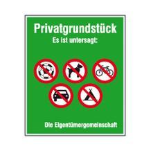 Hinweisschild - Grundbesitz - Symbole und Text: Privatgrundstück Es ist untersagt: ...