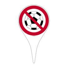 Erdspieß mit Verbotsschild - Symbol: Ballspielen verboten