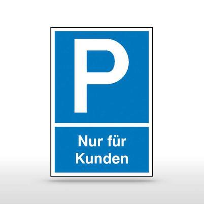 Parkplatzschild Symbol: P, Text: Nur für Kunden